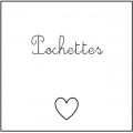 • Pochettes