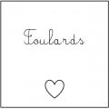 • Foulards