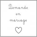 • Demande en mariage