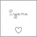 • Pyjama